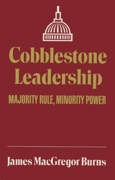 Cobblestone Leadership: Majority Rule, Minority Power