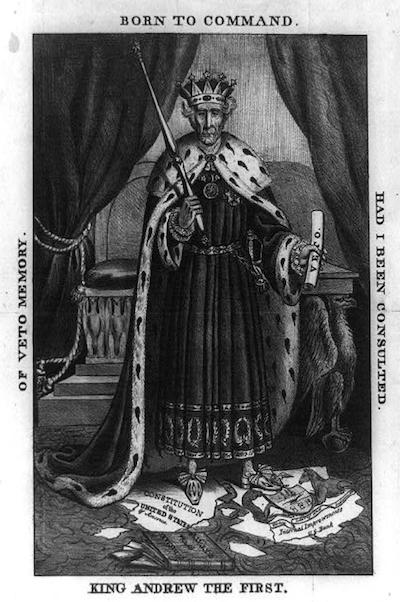 """King"" Andrew Jackson"