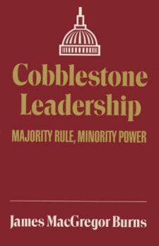 Cobblestone Leadership: Majority Rule, Minority Power